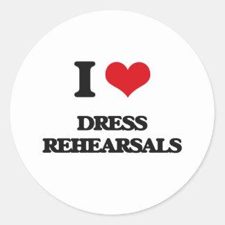 I love Dress Rehearsals Round Sticker