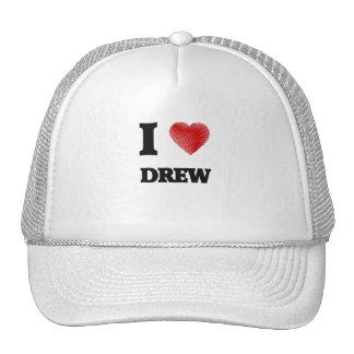 I love Drew Cap