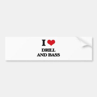 I Love DRILL AND BASS Bumper Sticker