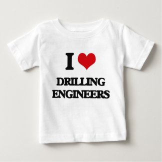 I love Drilling Engineers T-shirt
