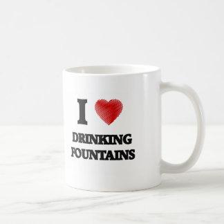 I love Drinking Fountains Coffee Mug