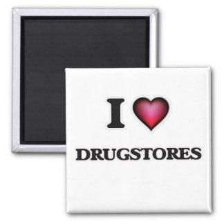 I love Drugstores Square Magnet