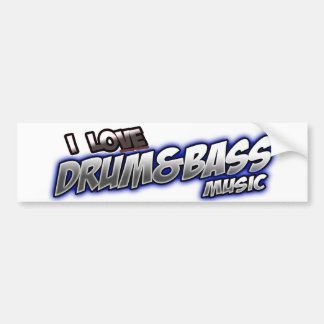 I Love DRUM and BASS music Bumper Sticker