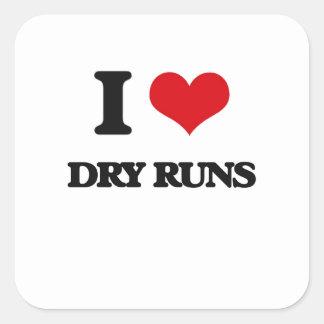I love Dry Runs Square Stickers