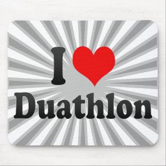 I love Duathlon Mousepad