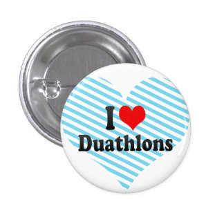 I love Duathlons Pinback Button