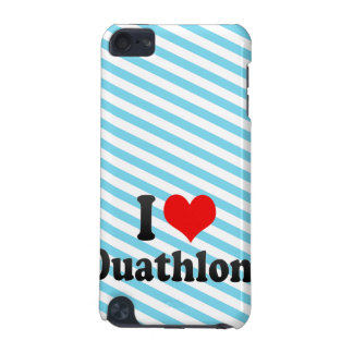 I love Duathlons iPod Touch (5th Generation) Cover