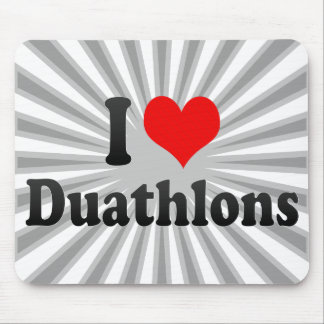 I love Duathlons Mouse Pads