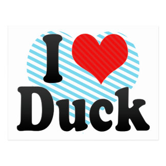 I Love Duck Postcards
