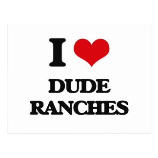 I love Dude Ranches Postcards