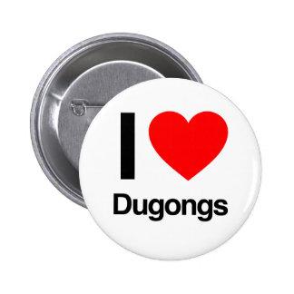 i love dugongs 6 cm round badge