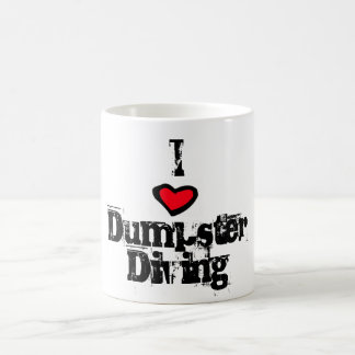 I Love Dumpster Diving Coffee Mug