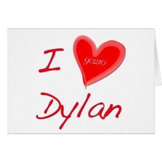 I Love Dylan Card