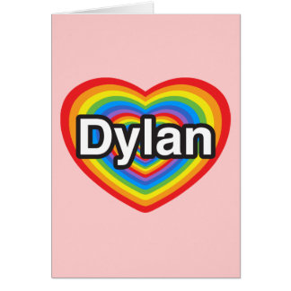 I love Dylan. I love you Dylan. Heart Card
