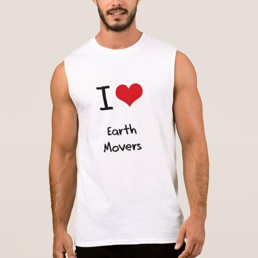 I love Earth Movers Sleeveless Tee