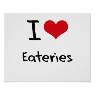I love Eateries Print