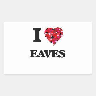 I love EAVES Rectangular Sticker