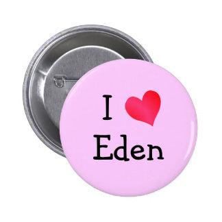 I Love Eden 6 Cm Round Badge