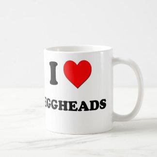 I love Eggheads Classic White Coffee Mug