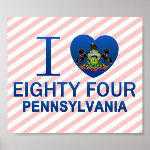 I Love Eighty Four, PA Print