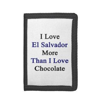 I Love El Salvador More Than I Love Chocolate Trifold Wallet