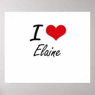 I Love Elaine artistic design Poster