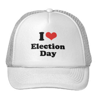 I LOVE ELECTION DAY - .png Hat