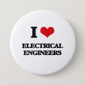 I love Electrical Engineers 7.5 Cm Round Badge