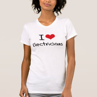 I love Electricians T-shirt