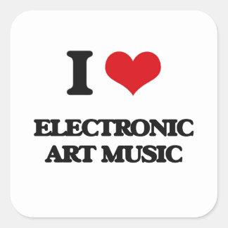 I Love ELECTRONIC ART MUSIC Square Sticker