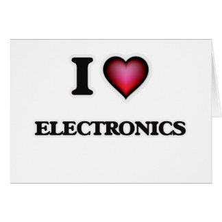 I Love Electronics Card