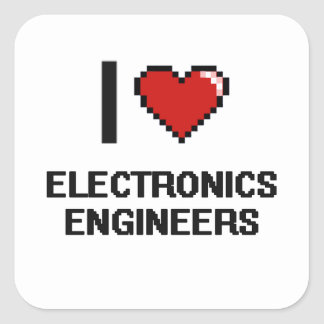 I love Electronics Engineers Square Sticker