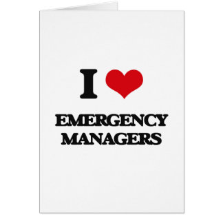 I love Emergency Managers Greeting Card