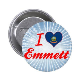 I Love Emmett Idaho Buttons