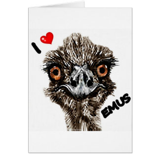 I LOVE EMUS GREETING CARD