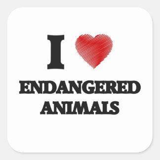 I love ENDANGERED ANIMALS Square Sticker