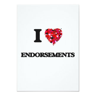 I love ENDORSEMENTS 13 Cm X 18 Cm Invitation Card