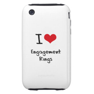I love Engagement Rings Tough iPhone 3 Case