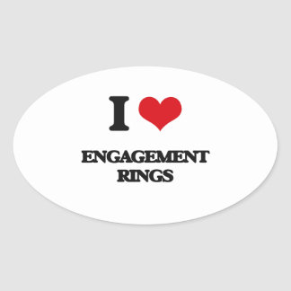 I love ENGAGEMENT RINGS Oval Sticker