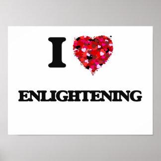 I love ENLIGHTENING Poster