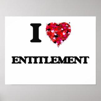 I love ENTITLEMENT Poster