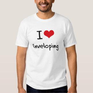 I love Enveloping Tee Shirts
