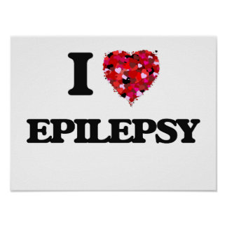 I love EPILEPSY Poster
