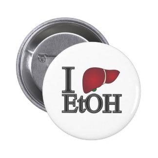 I Love Ethanol 6 Cm Round Badge