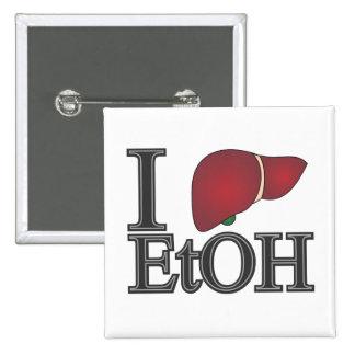 I Love Ethanol Pins
