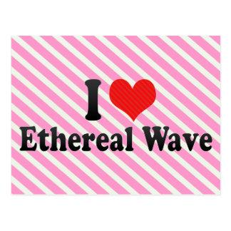 I Love Ethereal Wave Postcards