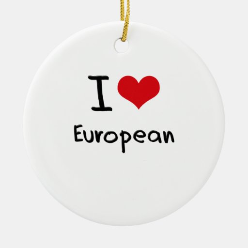 I love European Christmas Ornament