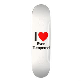 i love even tempered skate decks