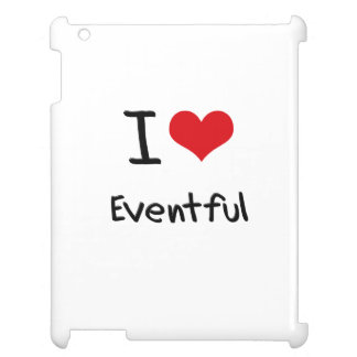 I love Eventful Cover For The iPad 2 3 4