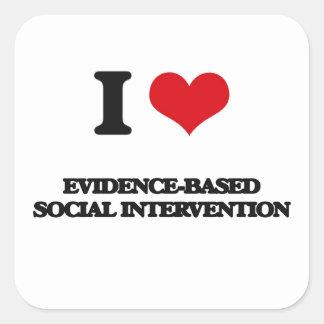 I Love Evidence-Based Social Intervention Square Sticker